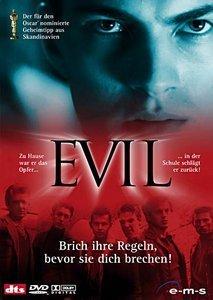 Evil - Brich ihre Regeln, bevor sie dich brechen!