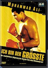 Ich bin der Größte - Muhammad Ali