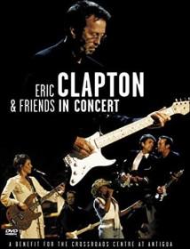 Eric Clapton & Friends in Concert