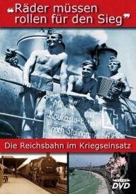 Räder müssen rollen - Die Reichsbahn im Kriegseinsatz (DVD)