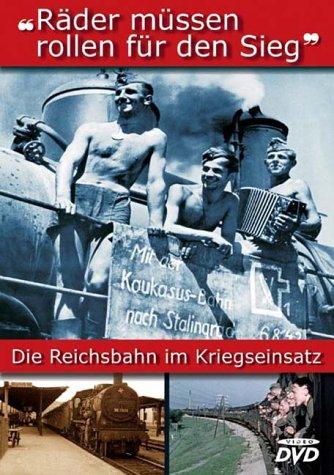 Räder müssen rollen - Die Reichsbahn im Kriegseinsatz -- via Amazon Partnerprogramm