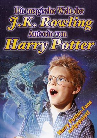 Die magische Welt der J.K. Rowling -- via Amazon Partnerprogramm