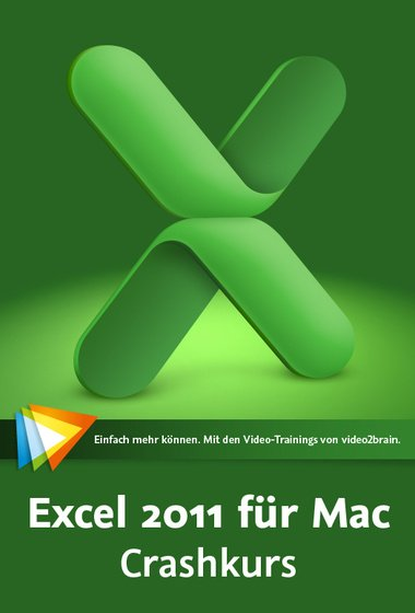video2brain: Excel 2011 for Mac: crash course (German) (PC/MAC)