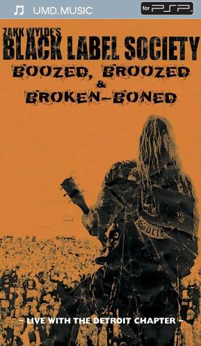 Black Label Society - Boozed, Broozed & Broken Boned (UMD-Film) (PSP) -- via Amazon Partnerprogramm