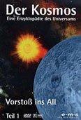 Der Kosmos Vol. 1: Vorstoß ins All