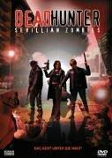 Deadhunter - Sevillian Zombies (DVD)
