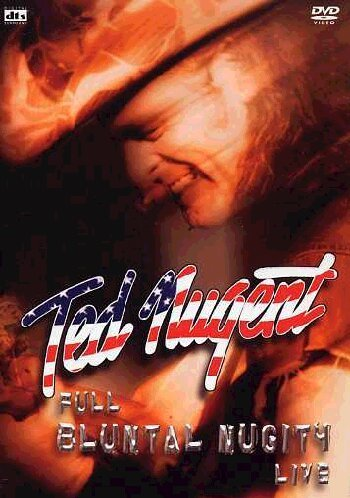 Ted Nugent - Full Bluntal Nugity Live -- via Amazon Partnerprogramm