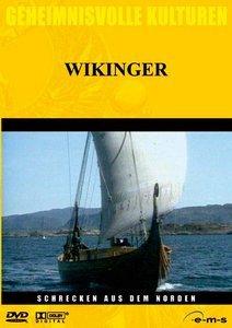 Geheimnisvolle Kulturen: Wikinger - Schrecken aus dem Norden