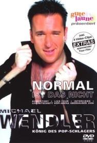Michael Wendler - Normal ist das nicht