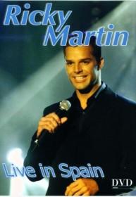 Ricky Martin - Live in Spain