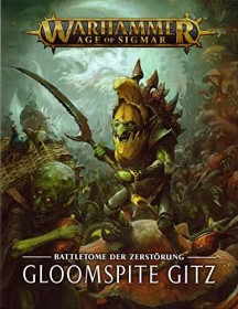 Games Workshop Warhammer Age of Sigmar - Battletome: Gloomspite Gitz (DE) (04030209010)