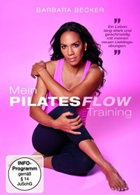 Pilates: Barbara Becker - Mein Pilates Flow Training (DVD)