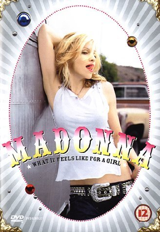 Madonna - What It Feels Like For A Girl -- via Amazon Partnerprogramm