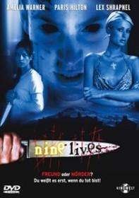 Nine Lives - Freund oder Mörder?