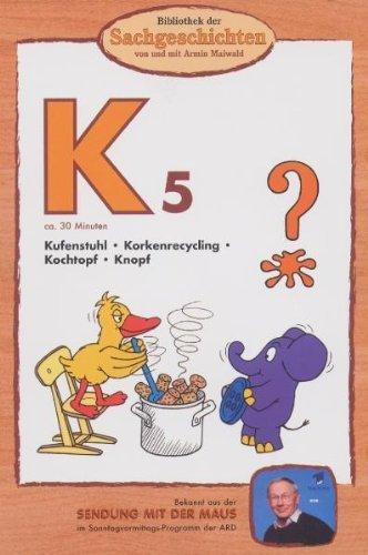 Bibliothek der Sachgeschichten: K5 - Kufenstuhl, Korkenrecycling, Kochtopf, Knopf -- via Amazon Partnerprogramm