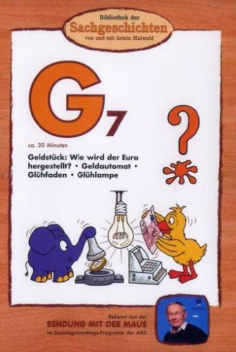 Bibliothek der Sachgeschichten: G7 - Geldstück, Geldautomat, Glühfaden, Glühlampe -- via Amazon Partnerprogramm