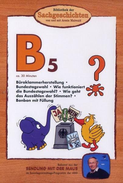 Bibliothek der Sachgeschichten: B5 - Bundestagswahl, Büroklammer, Bonbon -- via Amazon Partnerprogramm