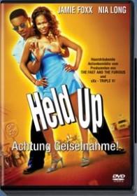 Held Up - Achtung Geiselnahme