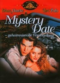 Mystery Date - geheimnisvolle Verabredung