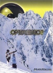 Snowboard: Absinthe Films Optimistic