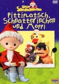 Unser Sandmännchen Vol. 7: Pittiplatsch, Schnatterinch