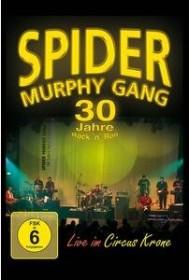 Spider Murphy Gang - 30 Jahre Rock'n'Roll