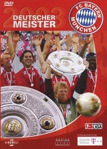 Fußball: FC Bayern München - Deutscher Meister 2003