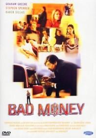 Bad Money