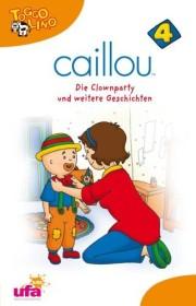Caillou Vol. 4: Die Clownparty und weitere Geschichten (DVD)