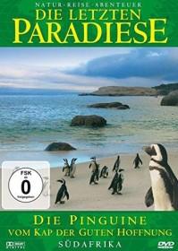 Die letzten Paradiese Vol. 30: Südafrika - Die Pinguine vom Kap der guten Hoffnung