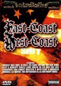 East Coast West Coast Shit