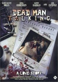 Dead Man Walking - A Love Story aka Autopsy