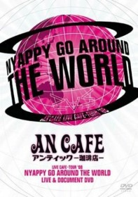 An Cafe - Nyappy Go Around The World