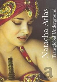 Natacha Atlas - Transglobal Underground (DVD)