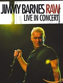 Jimmy Barnes - Raw: Live in Concert