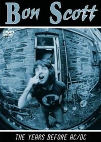 Bon Scott - The Years before AC/DC