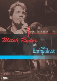 Mitch Ryder - At Rockplalast