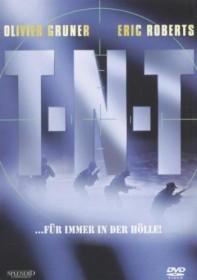 TNT - Für immer in der Hölle