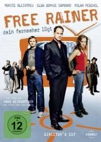 Free Rainer - Dein Fernseher lügt (DVD)