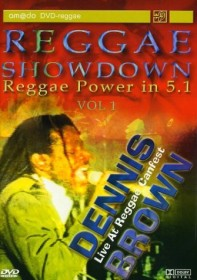 Reggae Showdown 1: Dennis Brown