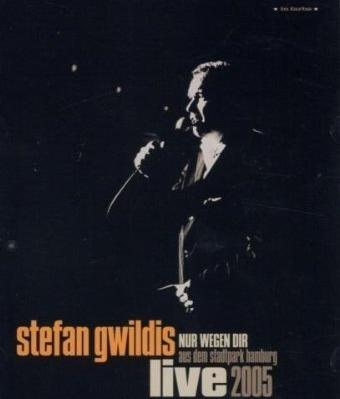 Stefan Gwildis - Nur wegen Dir: Live im Hamburger Stadtpark 2005 -- via Amazon Partnerprogramm