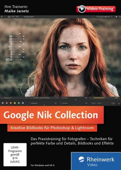 Rheinwerk Wydawnictwo: Google Nik Collection - Kreative Bildlooks do Photoshop i Lightroom (niemiecki) (PC/MAC)