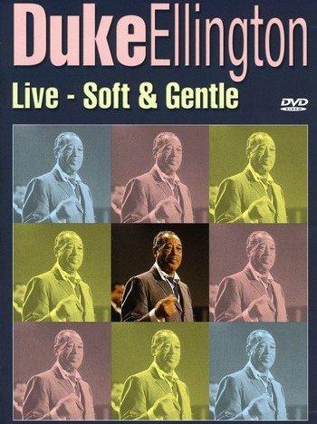 Duke Ellington - Live: Soft & Gentle -- via Amazon Partnerprogramm