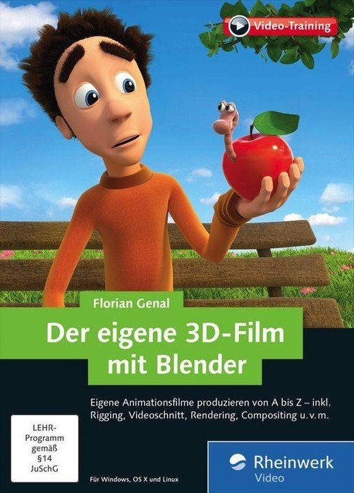 Rheinwerk Verlag: the own 3D-film with dazzler - Animationsfilme produzieren of A to Z (German) (PC/MAC/Linux)