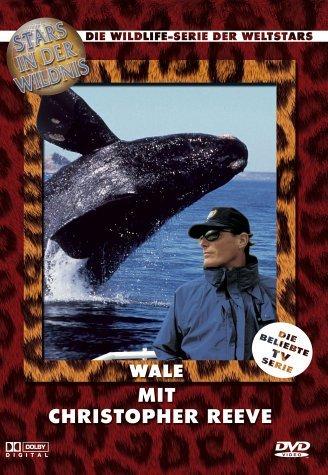 Stars in der Wildnis: Wale mit Christopher Reeve -- via Amazon Partnerprogramm