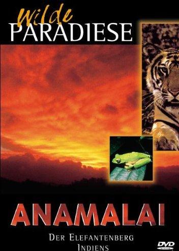Wilde Paradiese - Anamalai: Der Elefantenberg Indiens -- via Amazon Partnerprogramm