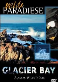 Wilde Paradiese - Glacier Bay: Alaskas wilde Küste