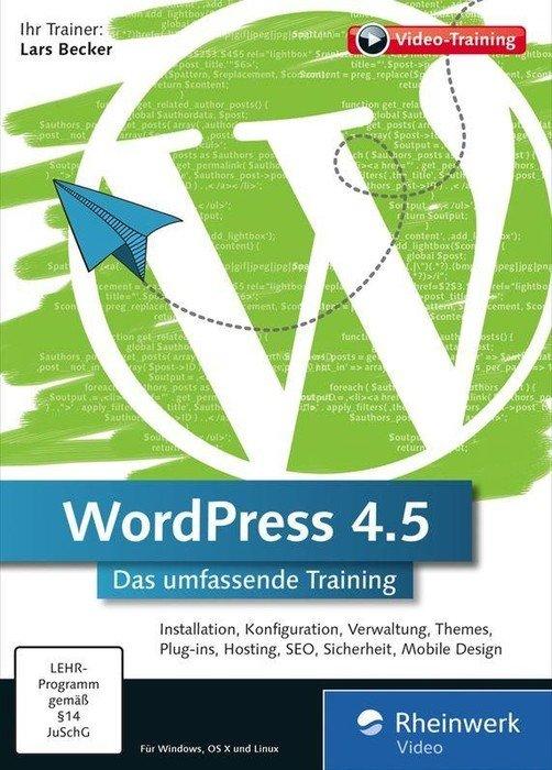 Rheinwerk Verlag: WordPress 4.5 - the comprehensive training (German) (PC/MAC)
