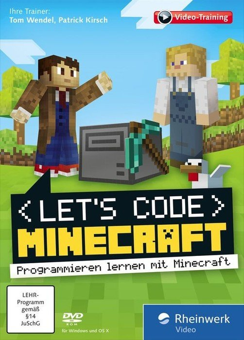 Rheinwerk Verlag: Let's code Minecraft! - program learning with Minecraft (German) (PC/MAC)