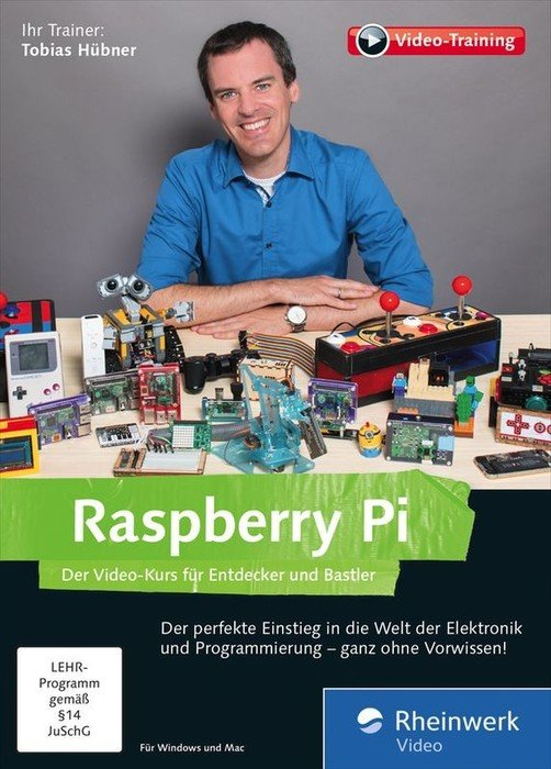Rheinwerk Verlag: raspberry Pi - the Video-Course for explorer and hobbyists (German) (PC/MAC)